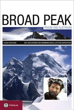 Broad Peak - Traum und Alptraum