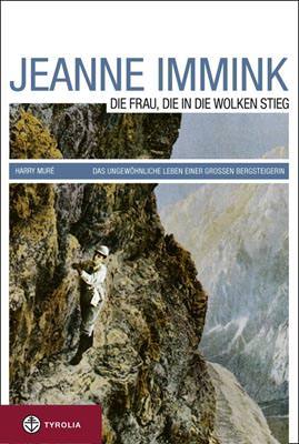 Jeanne Immink - Die Frau die in die Wolken stieg