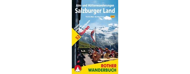 Alm-und Huettenwanderungen Salzburger Land