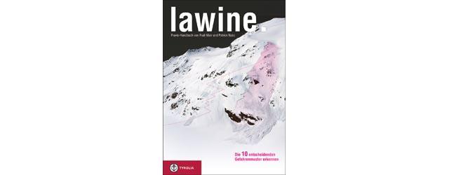 Lawine - Praxis-Handbuch von Rudi Mair und Patrick Nairz
