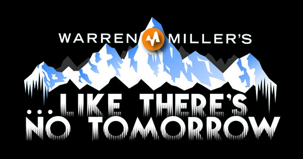 Warren Millers - Like There Is No Tomorrow
