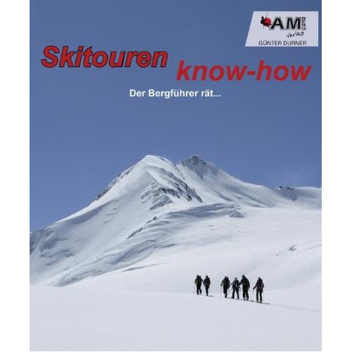 Cover - Skitouren know-how: Der Bergführer raet...