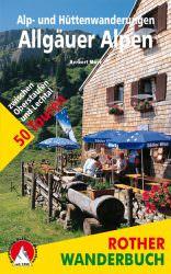Rother Wanderbuch - Alp und Huettenwanderungen Allgaeuer Alpen