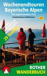 Rother Wanderbuch - Wochenendtouren Bayerische Alpen
