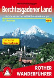 Rother Wanderfuehrer - Berchtesgadener Land