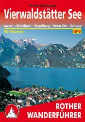 Rother Wanderfuehrer - Rund um den Vierwaldstaettersee