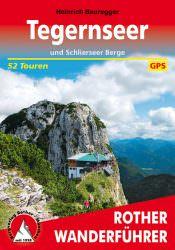 Rother Wanderfuehrer - Tegernseer und Schlierseer Berge