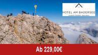 Hotel am Badersee – Ganz oben, ganz nah – die Zugspitze… _______________________________________________ Angebotsbeschreibung/Leistungen: Ganz oben geht nur auf der Zugspitze, dem Hausberg von Grainau. Ein Blitzbesuch im Zugspitzdorf mit einem […]