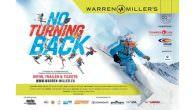 """Warren Miller 2014 """"No Turning Back"""" – Trailer, Termine, Programm, Infos… Der 65te Warren Miller Film wird diesen Herbst bei der jährlichen Warren Miller Film Tour auf den Kinoleinwänden Deutschlands, […]"""