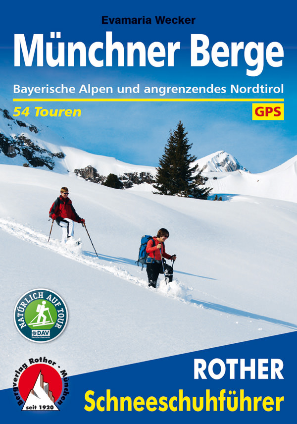Rother Schneeschuhfuehrer Muenchner Berge - Cover
