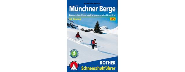 Rother Schneeschuhfuehrer Muenchner Berge