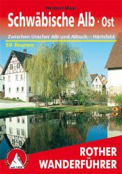 Rother Wanderfuehrer - Schwaebische Alb Ost