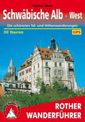 Rother Wanderfuehrer - Schwaebische Alb West
