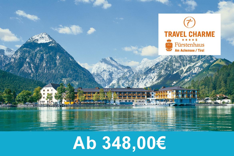 Travel Charme Fuerstenhaus Am Achensee - Alpenpreise 2018