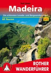 Rother Wanderfuehrer - Madeira