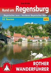 Rother Wanderfuehrer - Rund um Regensburg
