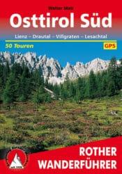 Rother Wanderfuehrer - Osttirol Sued