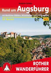 Rother Wanderfuehrer - Rund um Augsburg