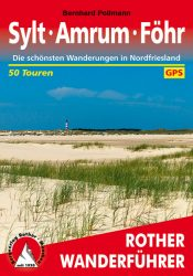 Rother Wanderfuehrer - Sylt - Amrum - Foehr