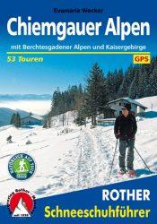 Rother Schneeschuhfuehrer - Chiemgauer Alpen