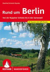 Rother Wanderfuehrer - Rund um Berlin
