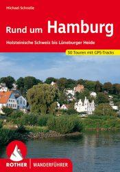 Rother Wanderfuehrer - Rund um Hamburg