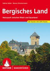 Rother Wanderfuehrer - Bergisches Land