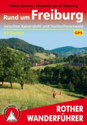 Rother Wanderfuehrer - Rund um Freiburg